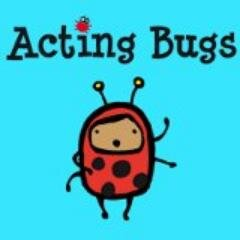 Acting Bugs